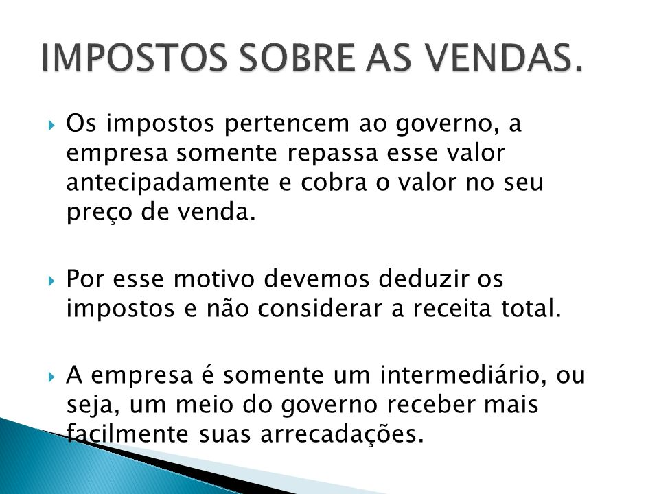 IMPOSTOS SOBRE AS VENDAS.