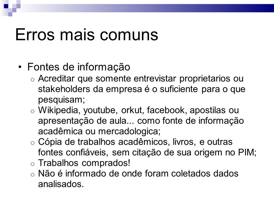 Erros mais comuns Fontes de informação