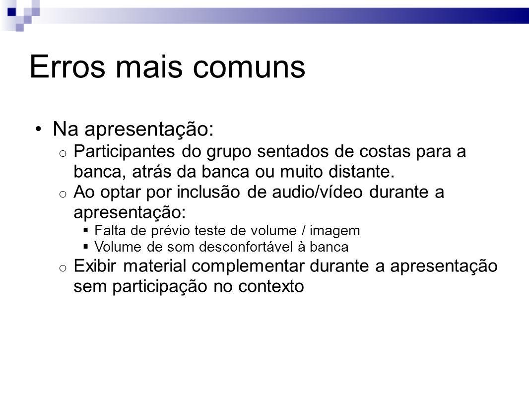 Erros mais comuns Na apresentação: