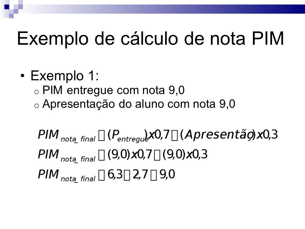 Exemplo de cálculo de nota PIM