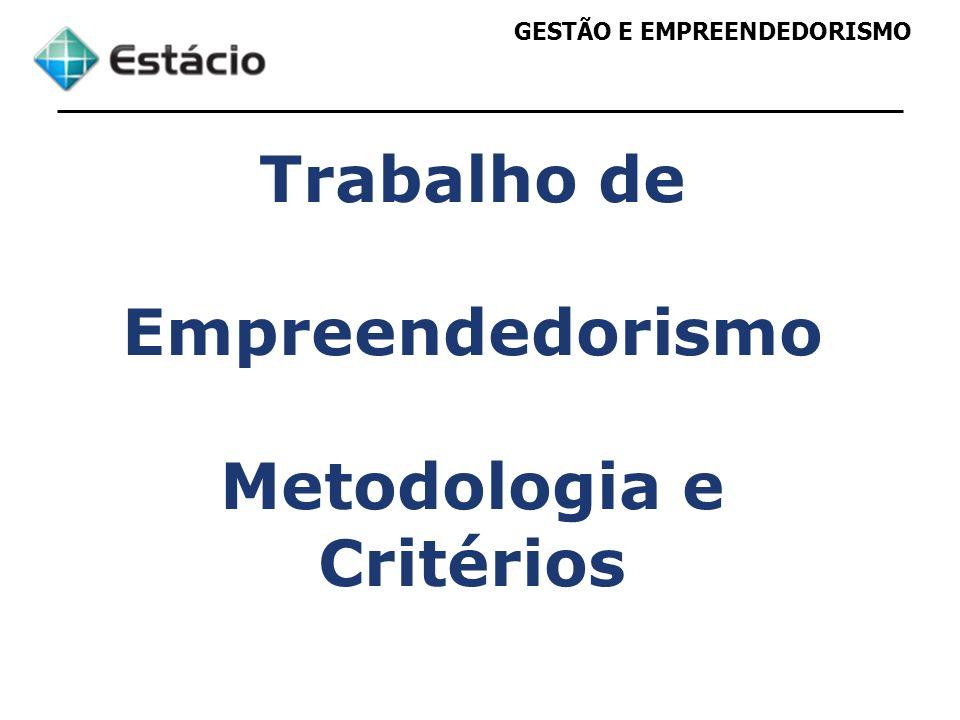 Metodologia e Critérios