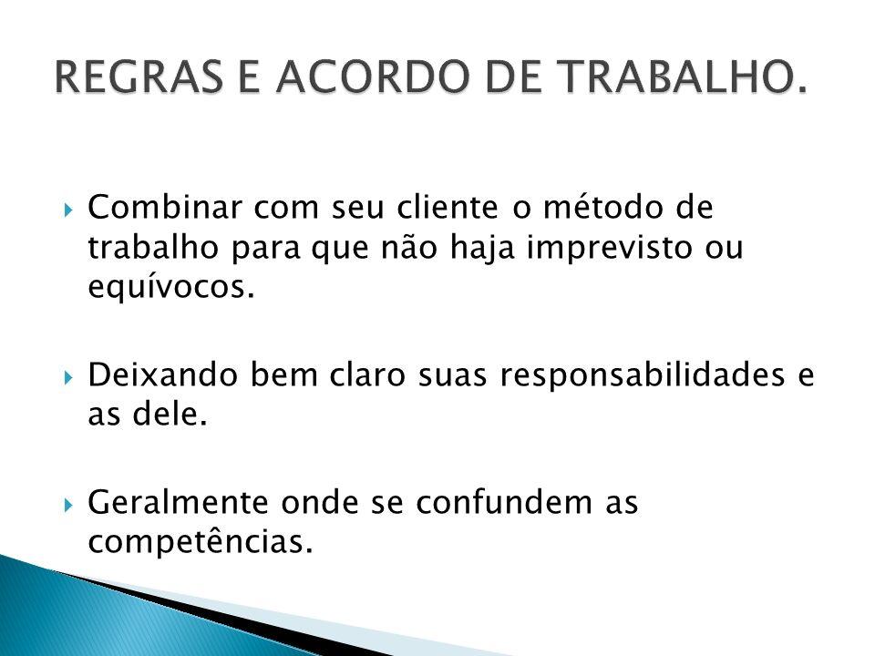 REGRAS E ACORDO DE TRABALHO.