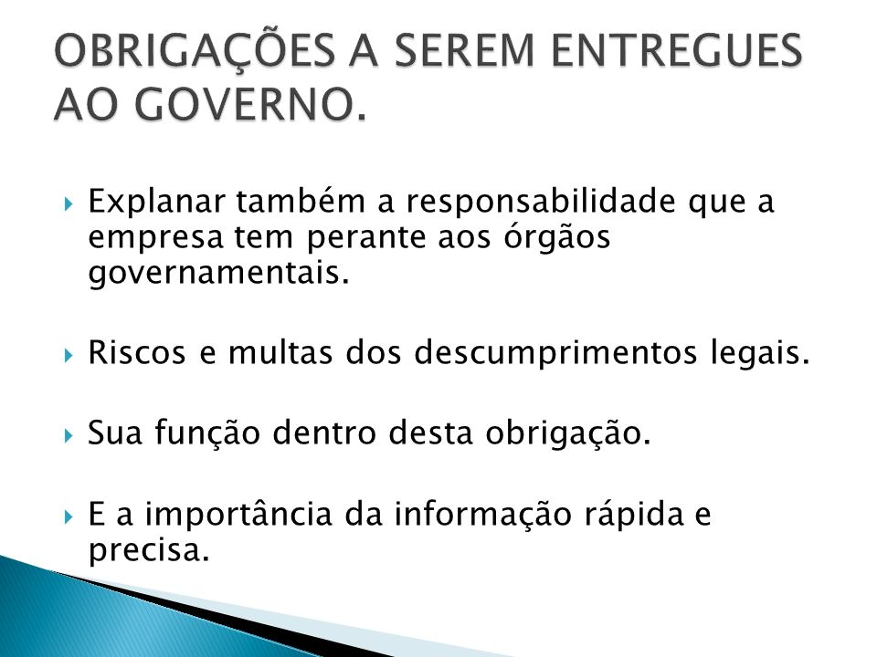 OBRIGAÇÕES A SEREM ENTREGUES AO GOVERNO.