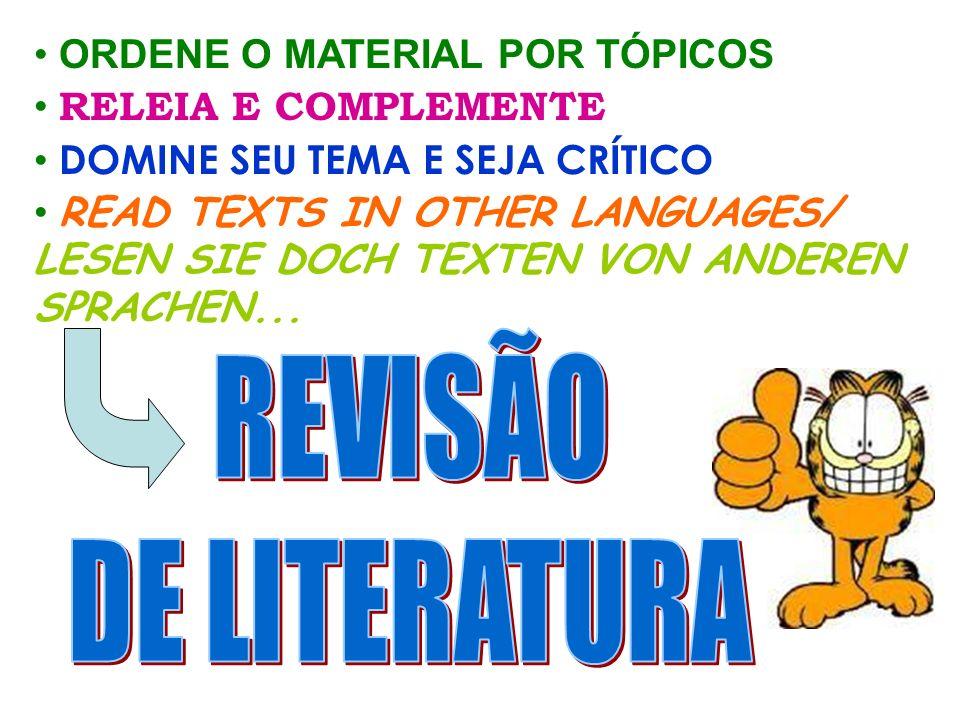 REVISÃO DE LITERATURA ORDENE O MATERIAL POR TÓPICOS