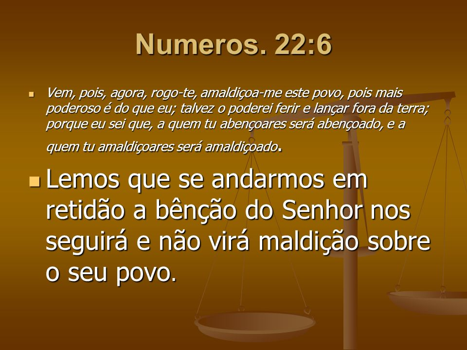 Numeros. 22:6