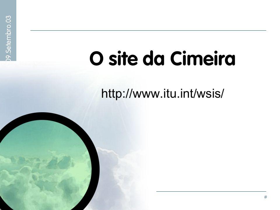 O site da Cimeira http://www.itu.int/wsis/
