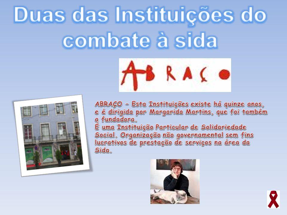 Duas das Instituições do combate à sida