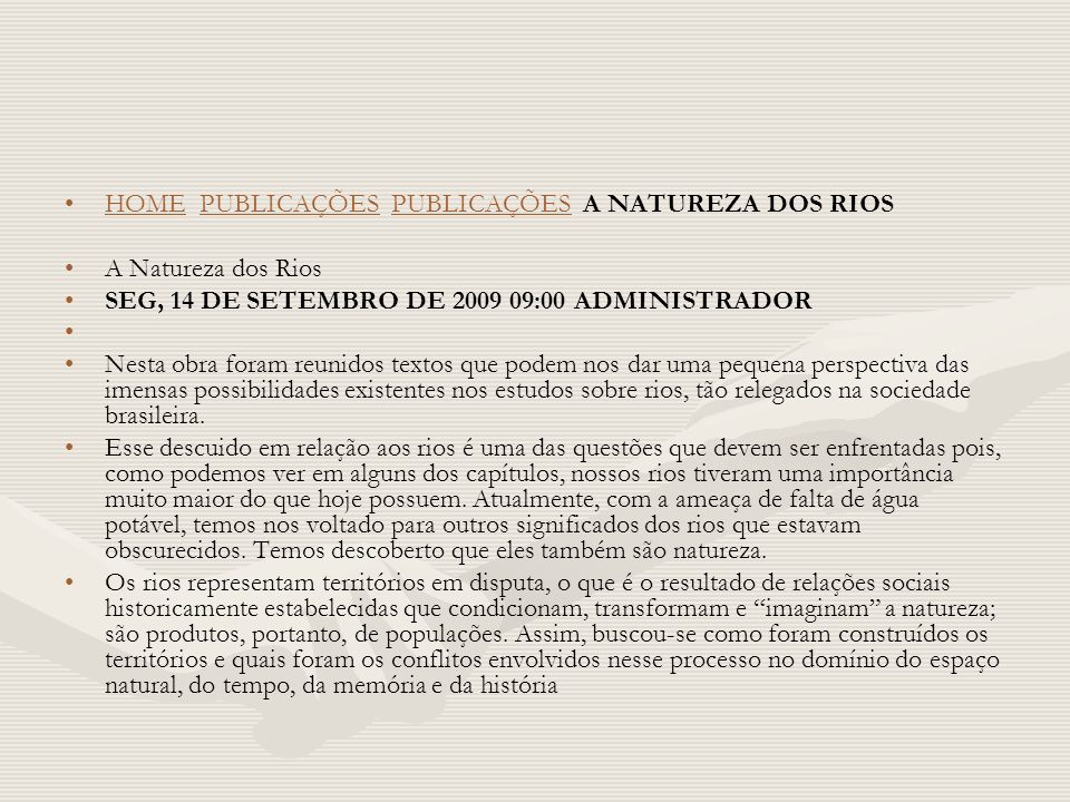 HOME PUBLICAÇÕES PUBLICAÇÕES A NATUREZA DOS RIOS
