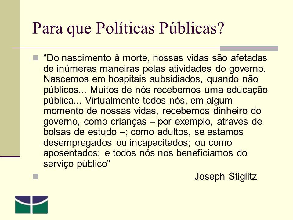 Para que Políticas Públicas