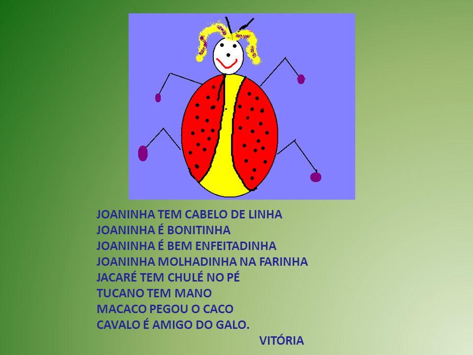 JOANINHA TEM CABELO DE LINHA