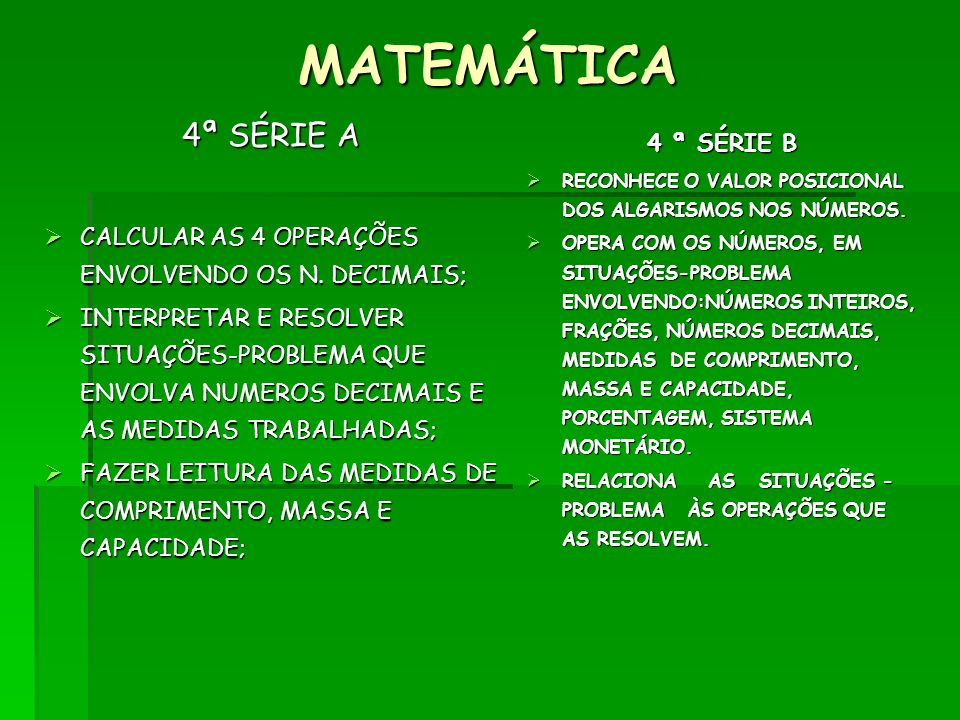 MATEMÁTICA 4ª SÉRIE A 4 ª SÉRIE B