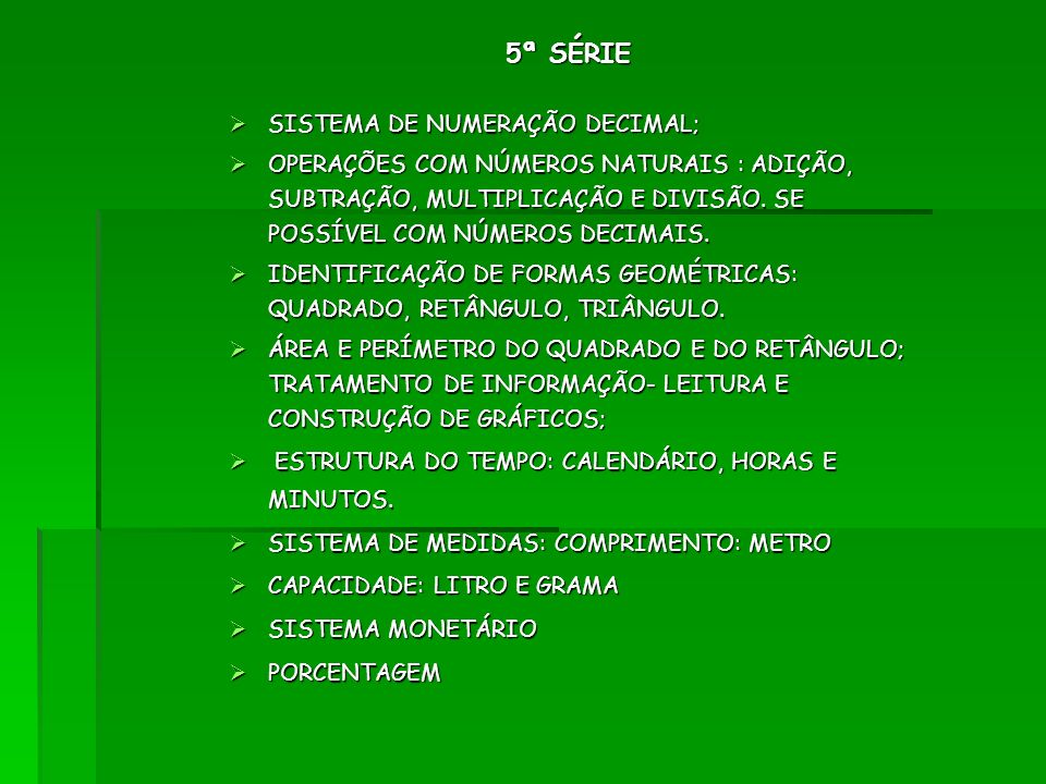 5ª SÉRIE SISTEMA DE NUMERAÇÃO DECIMAL;