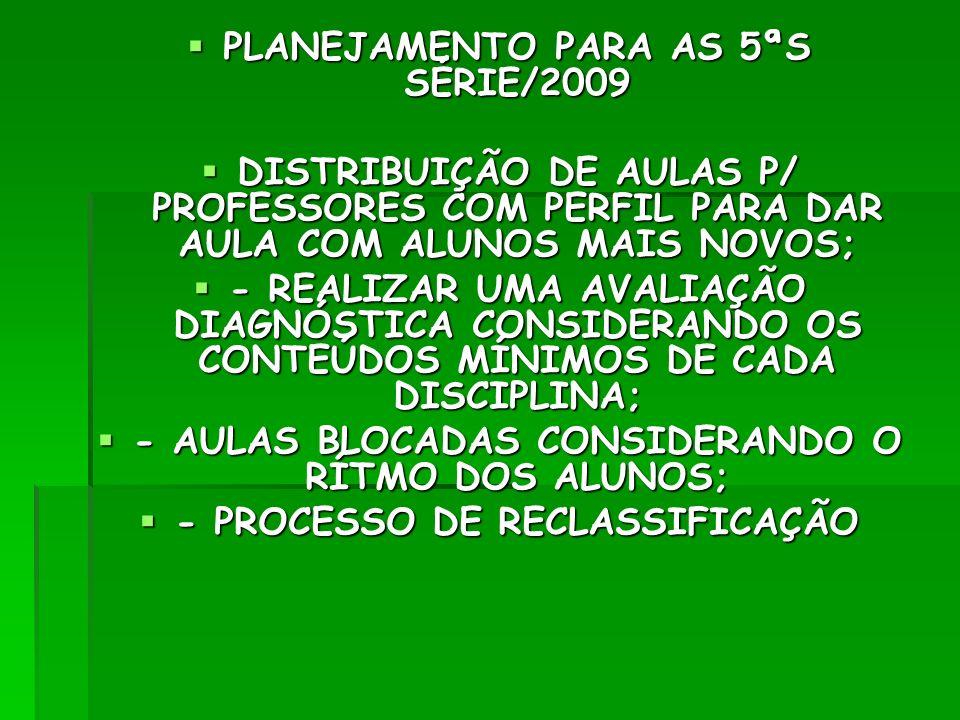 PLANEJAMENTO PARA AS 5ªS SÉRIE/2009