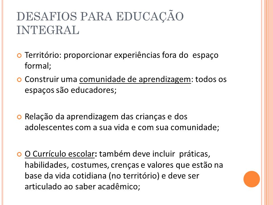 DESAFIOS PARA EDUCAÇÃO INTEGRAL
