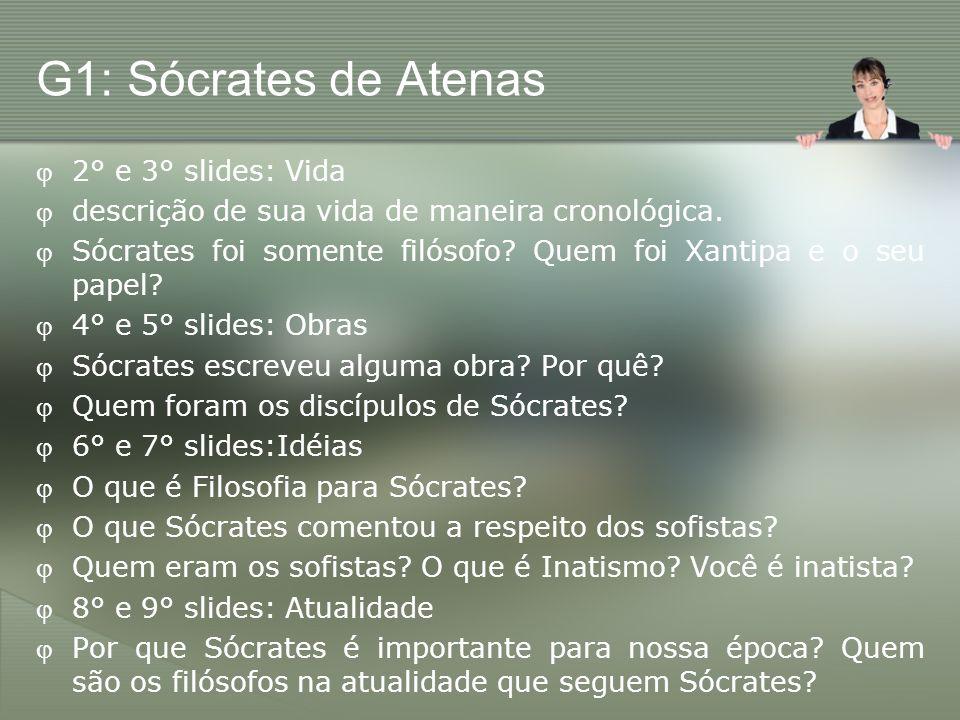 G1: Sócrates de Atenas 2° e 3° slides: Vida