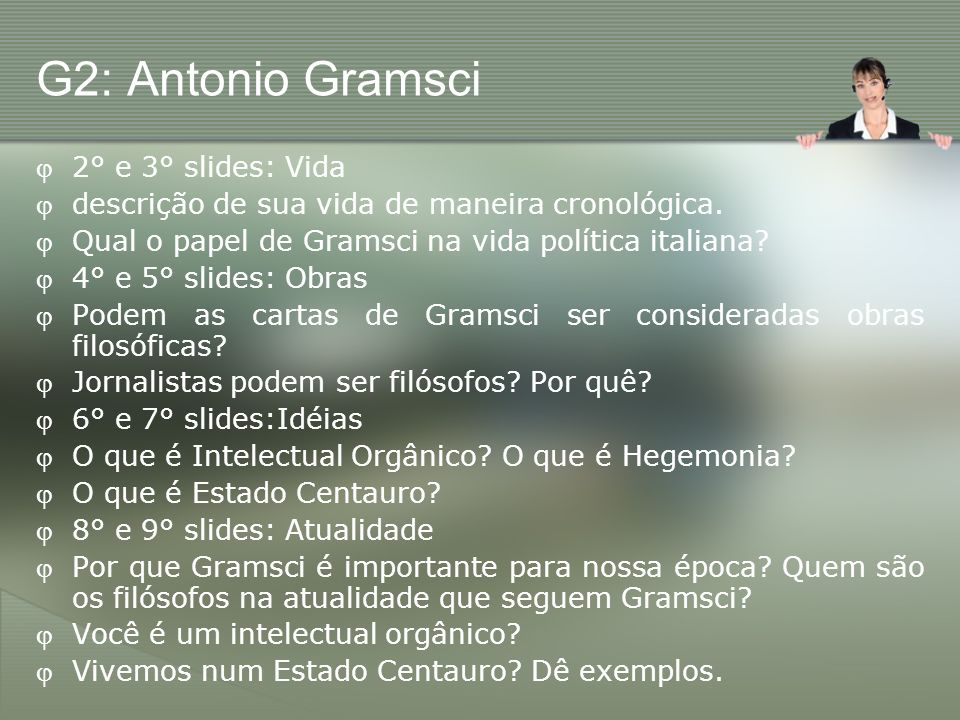 G2: Antonio Gramsci 2° e 3° slides: Vida