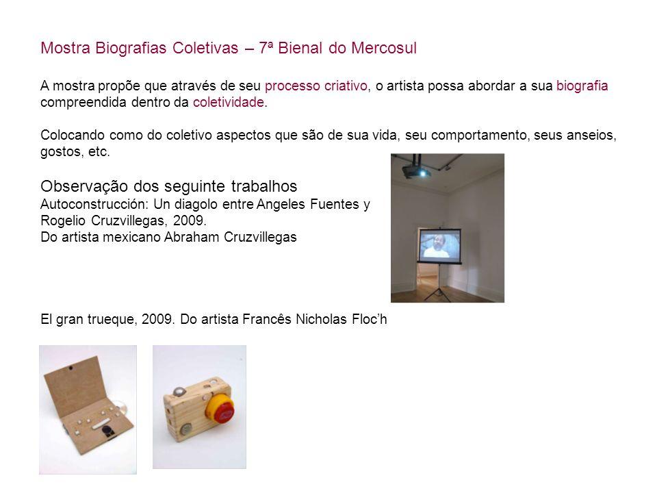 Mostra Biografias Coletivas – 7ª Bienal do Mercosul