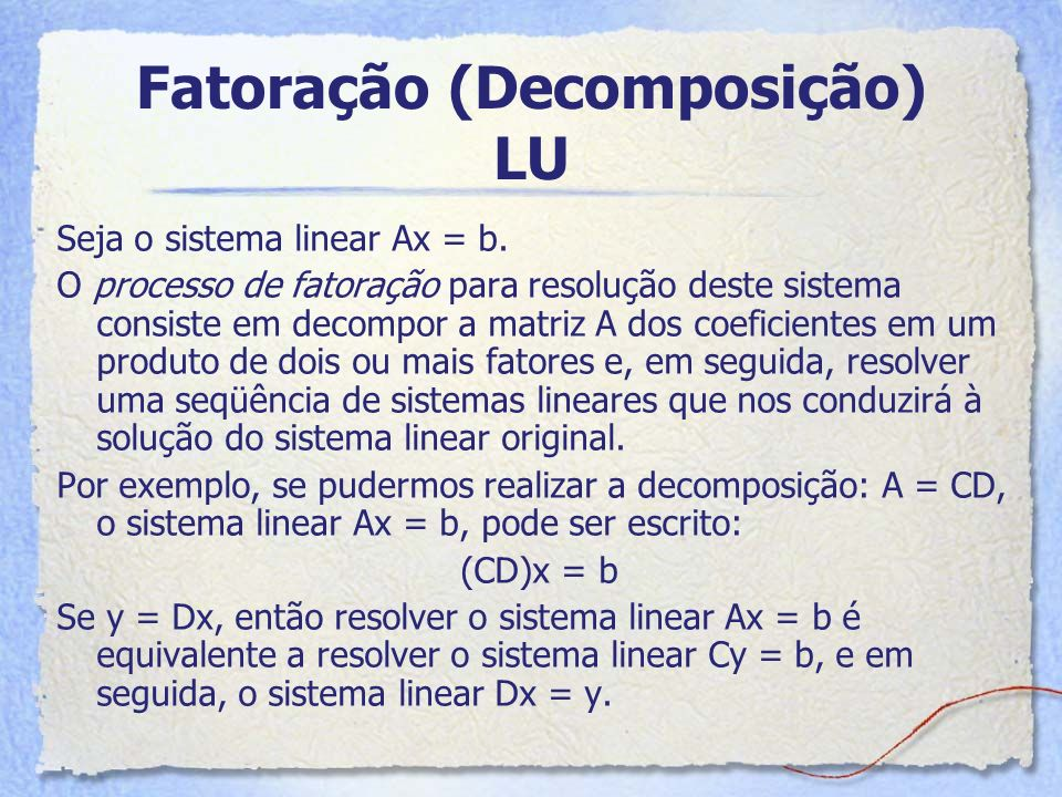 Fatoração (Decomposição) LU
