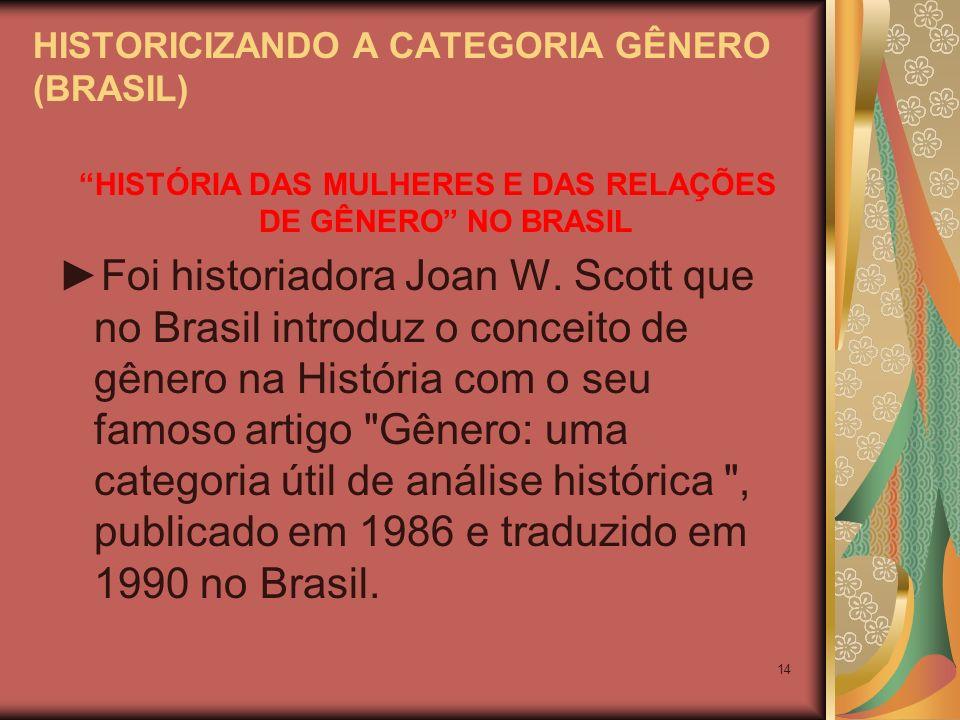 HISTORICIZANDO A CATEGORIA GÊNERO (BRASIL)