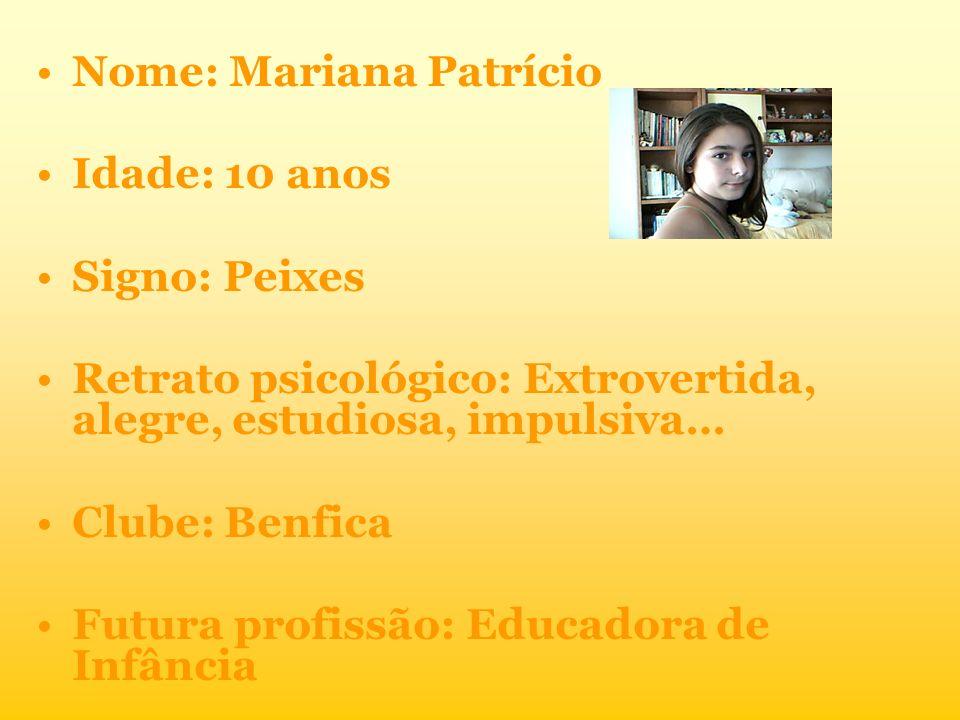 Nome: Mariana Patrício