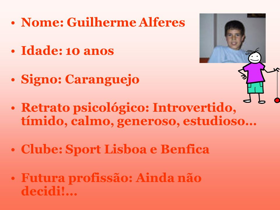 Nome: Guilherme Alferes