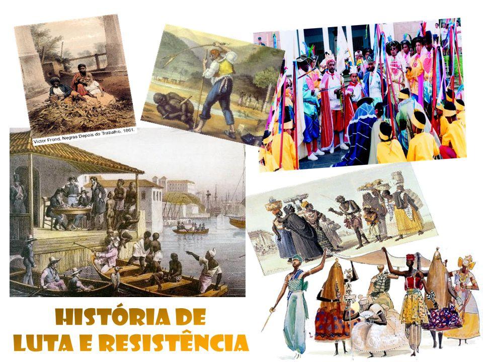 HISTÓRIA DE LUTA E RESISTÊNCIA