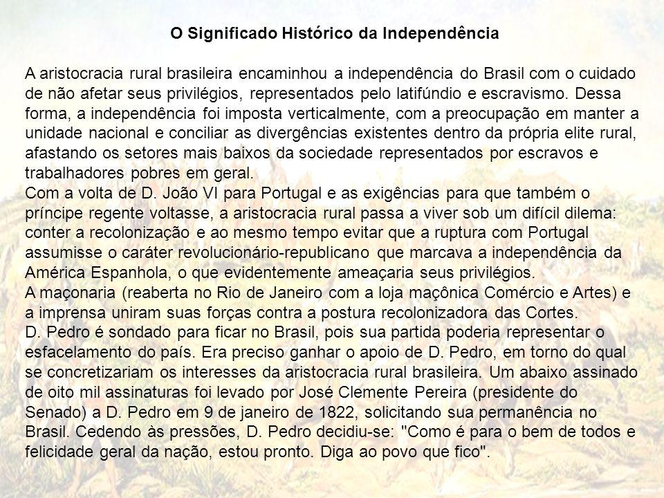O Significado Histórico da Independência