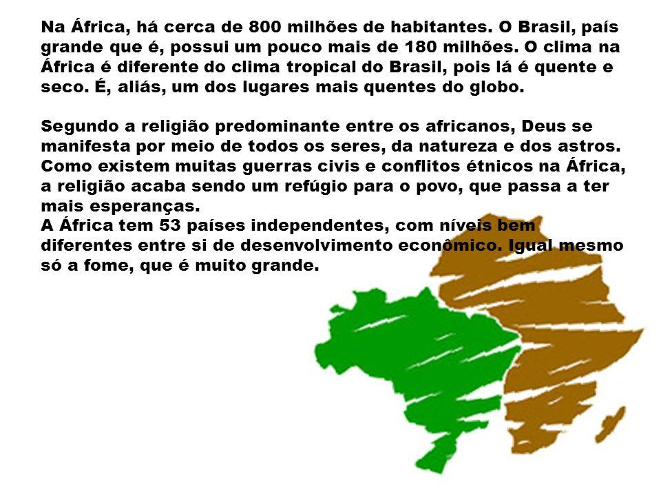 Na África, há cerca de 800 milhões de habitantes