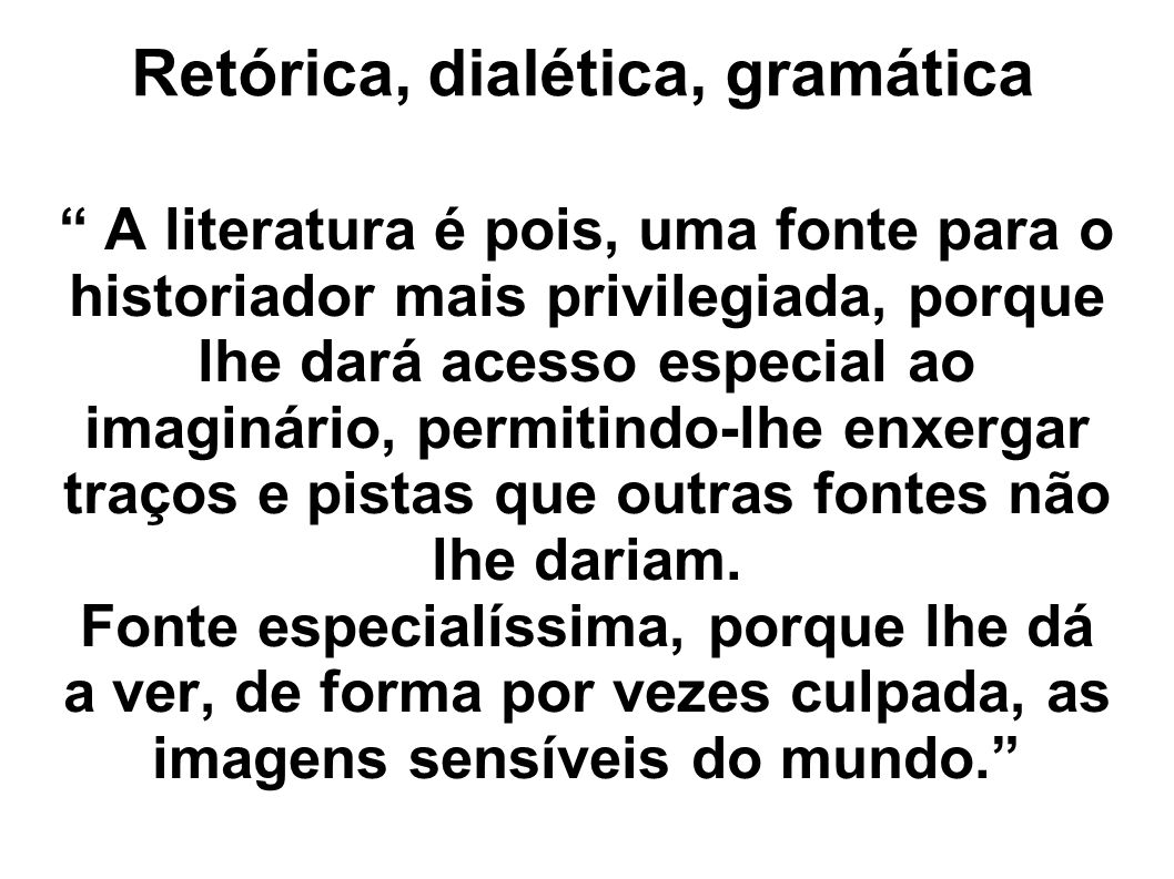 Retórica, dialética, gramática