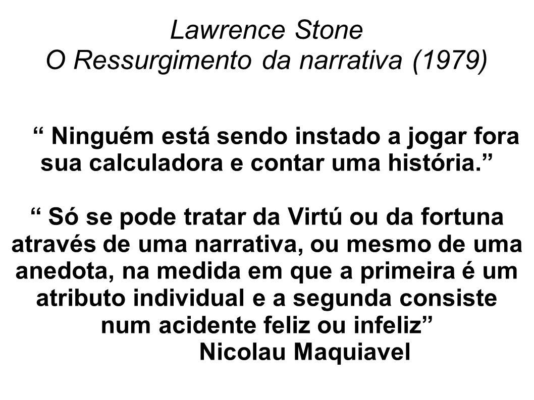 Lawrence Stone O Ressurgimento da narrativa (1979)