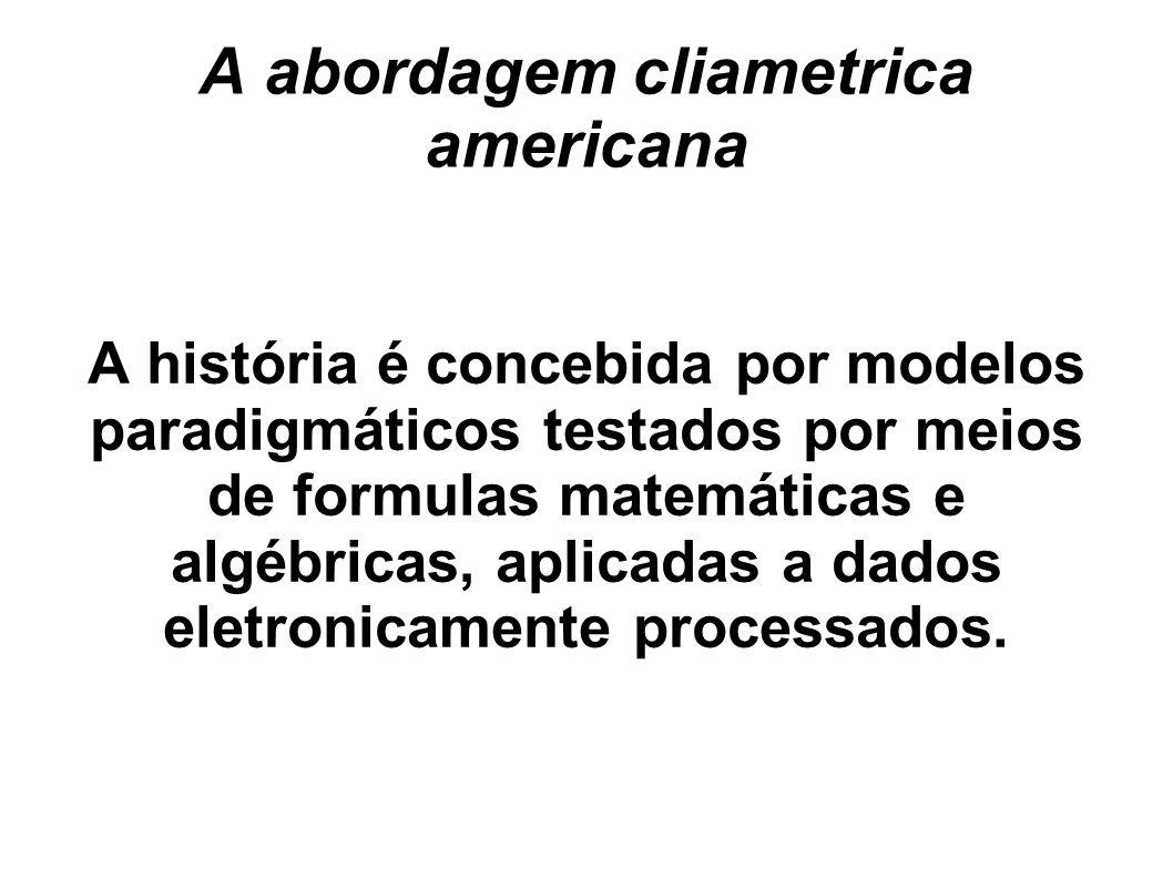 A abordagem cliametrica americana