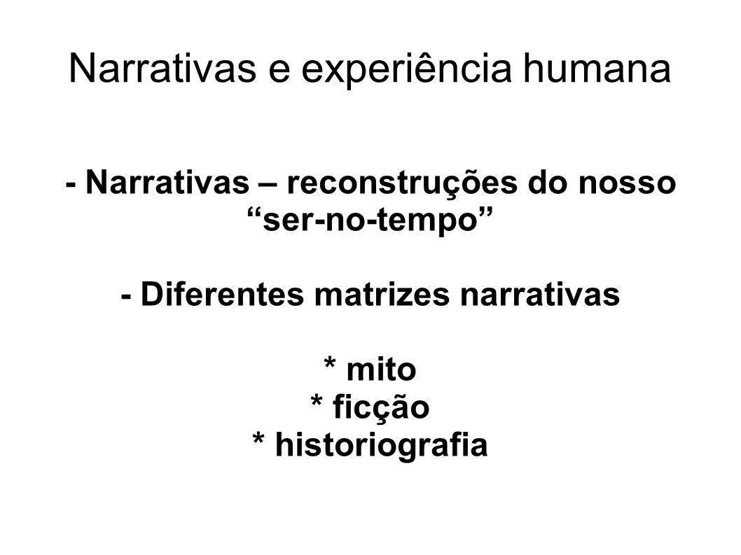 Narrativas e experiência humana