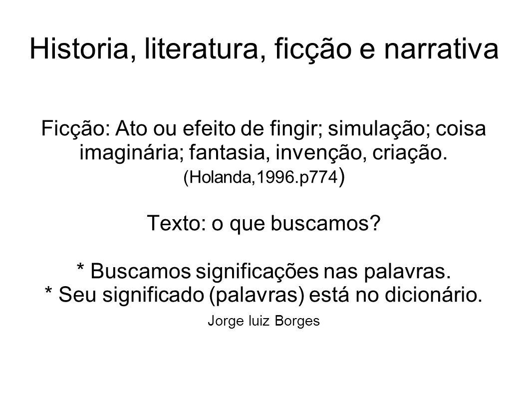 Historia, literatura, ficção e narrativa