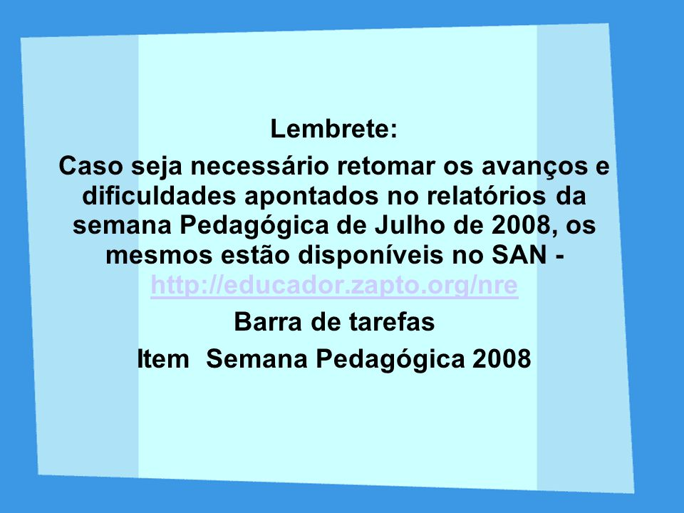 Item Semana Pedagógica 2008