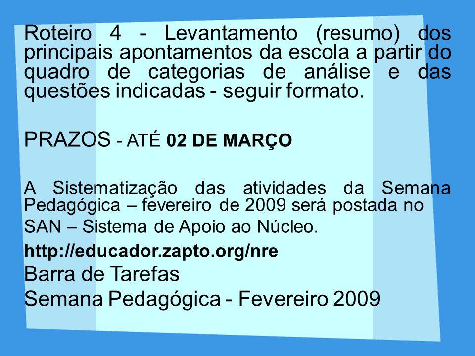 Semana Pedagógica - Fevereiro 2009