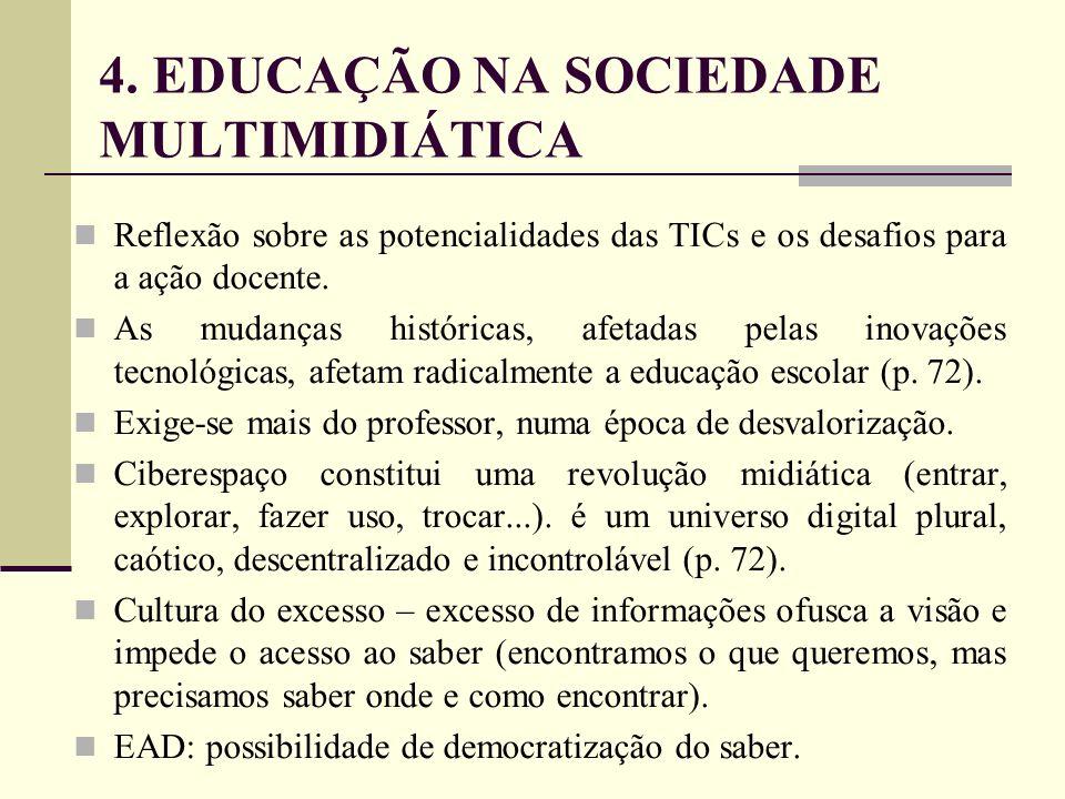 4. EDUCAÇÃO NA SOCIEDADE MULTIMIDIÁTICA