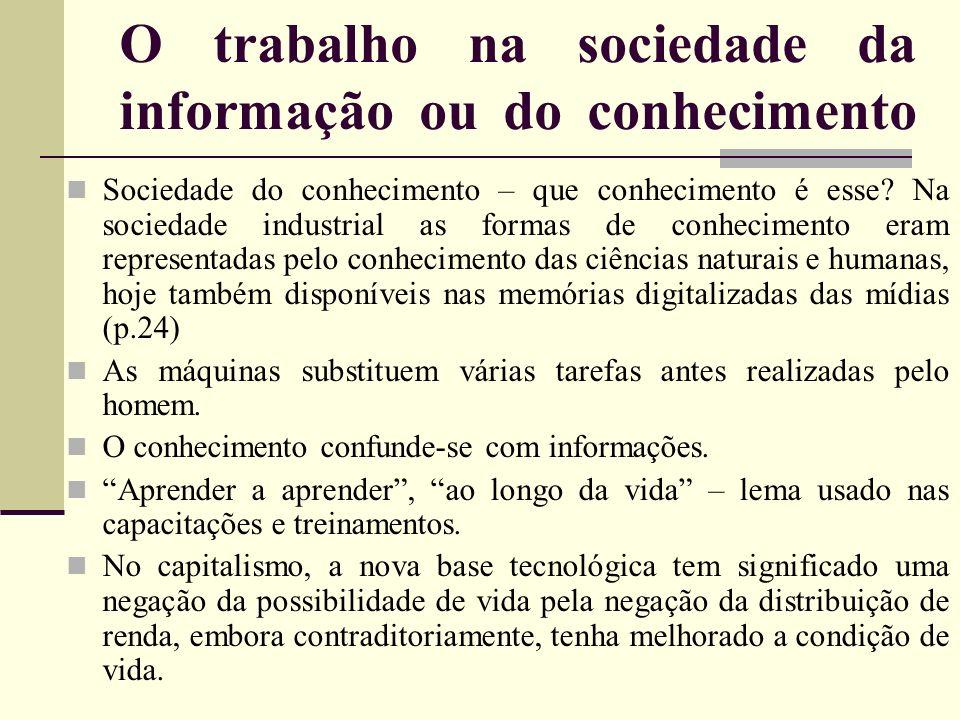 O trabalho na sociedade da informação ou do conhecimento