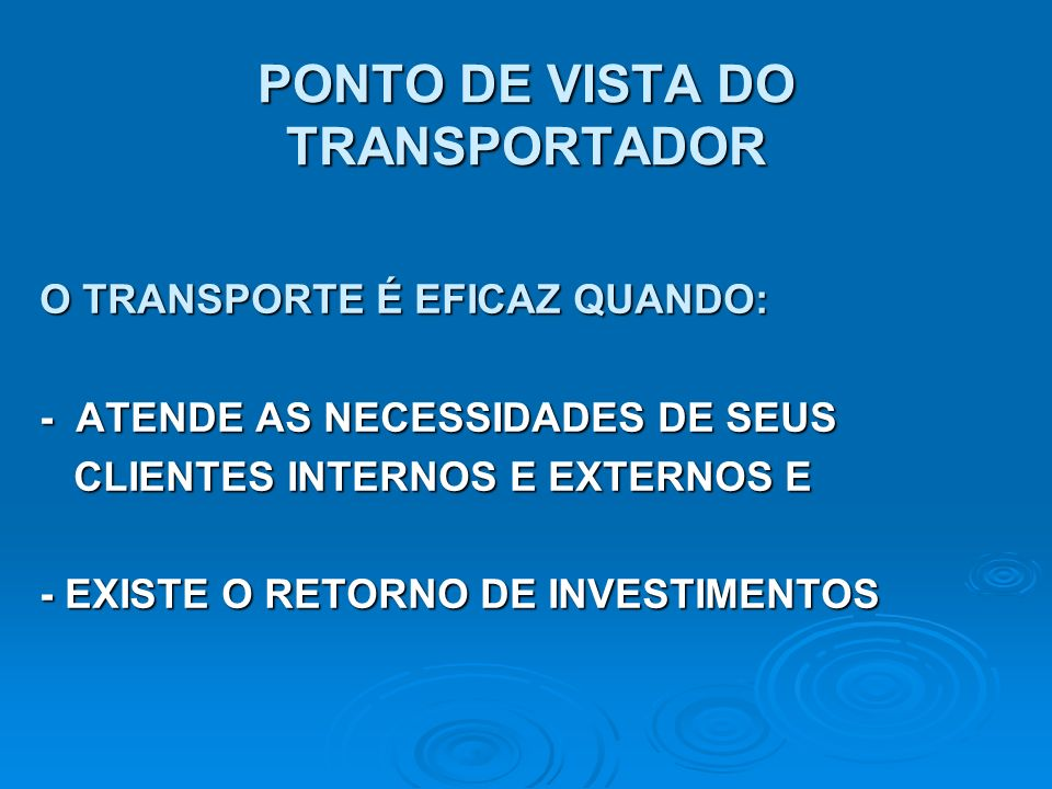 PONTO DE VISTA DO TRANSPORTADOR