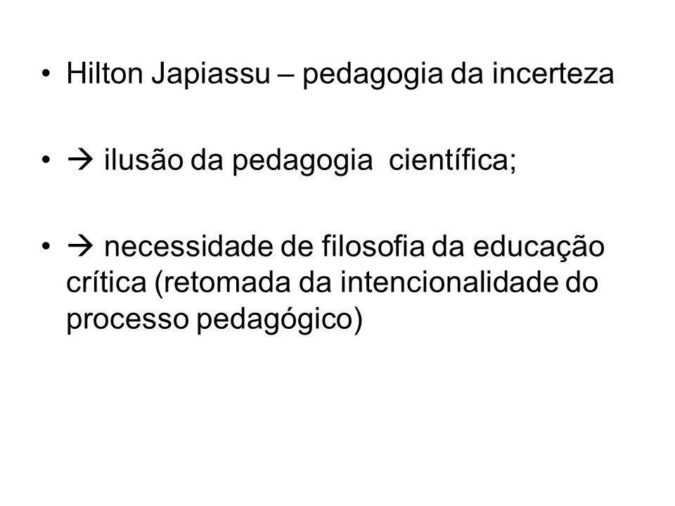 Hilton Japiassu – pedagogia da incerteza
