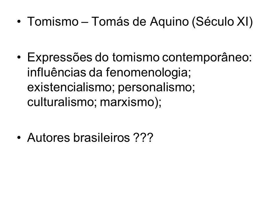 Tomismo – Tomás de Aquino (Século XI)
