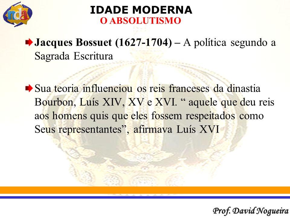 Jacques Bossuet (1627-1704) – A política segundo a Sagrada Escritura