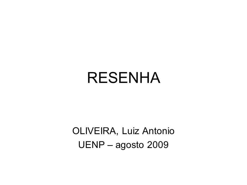 OLIVEIRA, Luiz Antonio UENP – agosto 2009