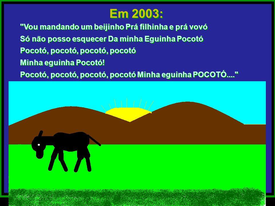 Em 2003: