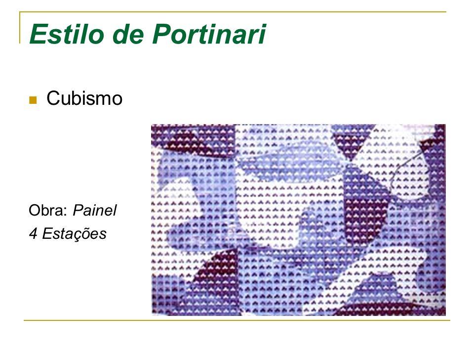 Estilo de Portinari Cubismo Obra: Painel 4 Estações