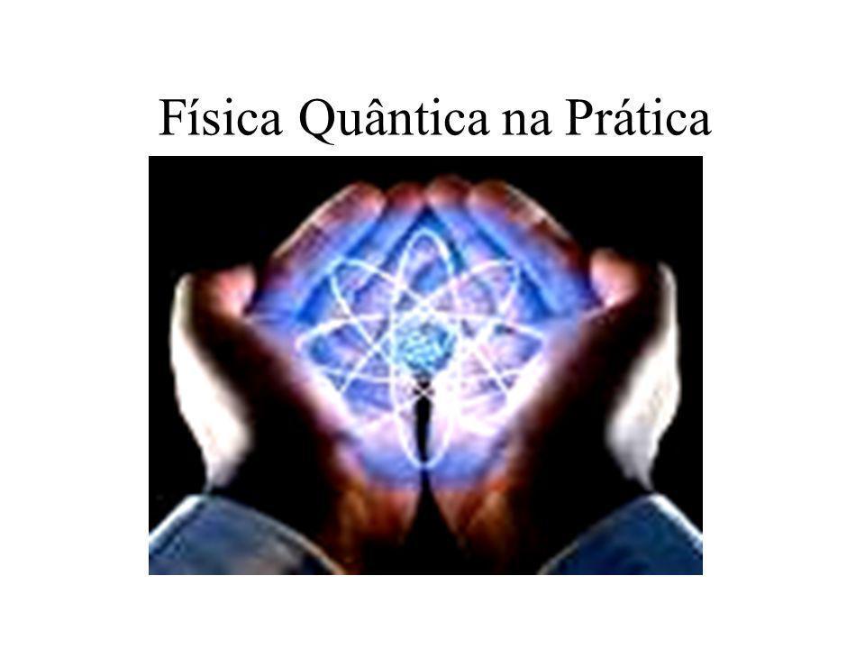 Física Quântica na Prática