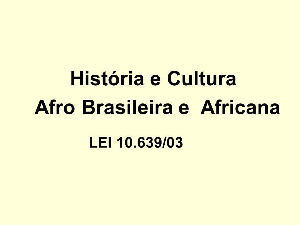 Afro Brasileira e Africana