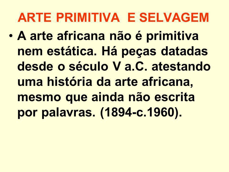 ARTE PRIMITIVA E SELVAGEM