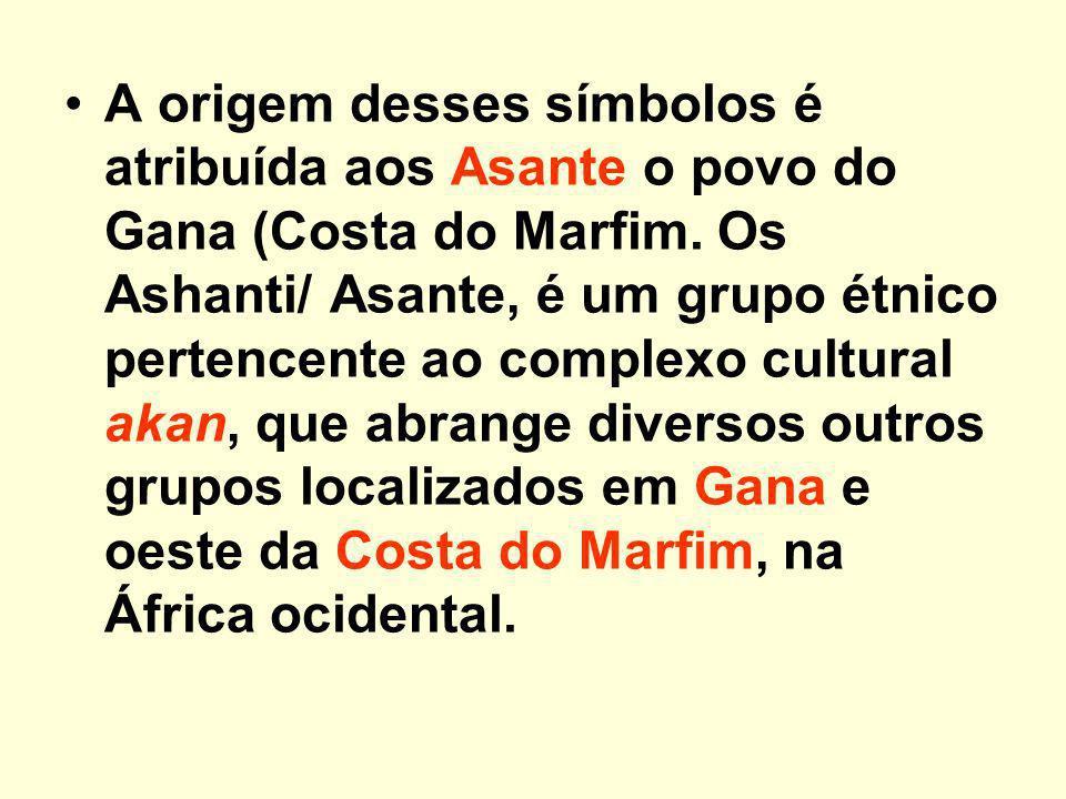 A origem desses símbolos é atribuída aos Asante o povo do Gana (Costa do Marfim.