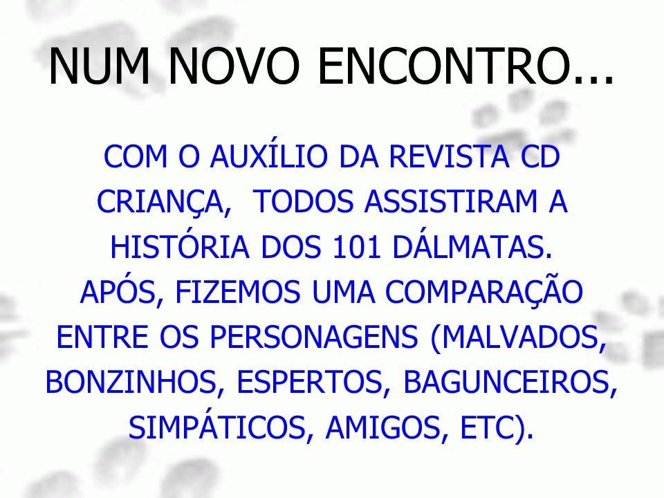 NUM NOVO ENCONTRO... COM O AUXÍLIO DA REVISTA CD