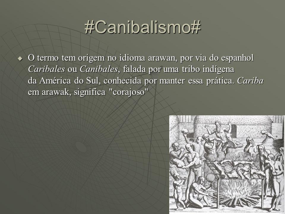 #Canibalismo#